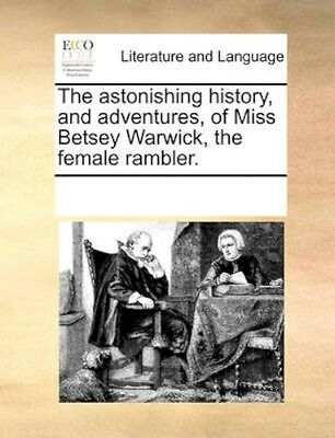 NEW The Astonishing History, And Adventures, Of... BOOK (Paperback / softback)