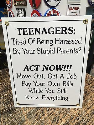 humorous MESSAGE TO YOUR TEENAGERS  porcelain coated 18 GAUGE steel SIGN