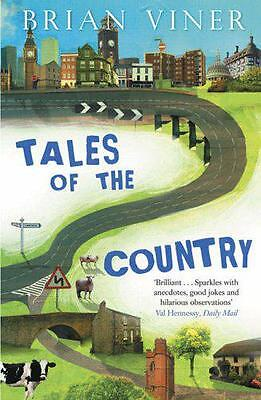 Tales of the Country by Brian Viner | Paperback Book | 9780743495721 | NEW