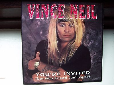 Vince Neil (Motley Crew), You're Invited (But Your Friend Can't Come). Metal Gem