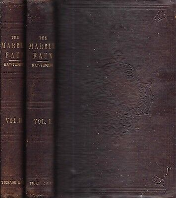 Very Rare 1860 1St Edition The Marble Faun Nathaniel Hawthorne Two Volumes