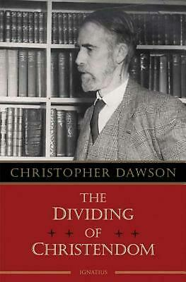 The Dividing of Christendom by Christopher Dawson (English) Paperback Book