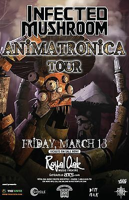 """INFECTED MUSHROOM """"ANIMATRONICA TOUR"""" 2015 DETROIT CONCERT POSTER- Electro House"""