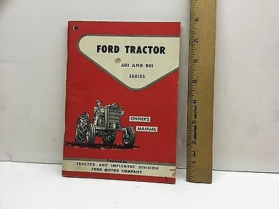 Ford 601 & 801 Tractor owner's Manual 1957 Original Factory