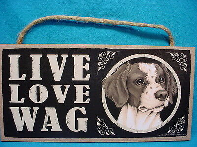BRITTANY puppy LIVE LOVE WAG wood DOG SIGN hanging WALL PLAQUE Spaniel NEW