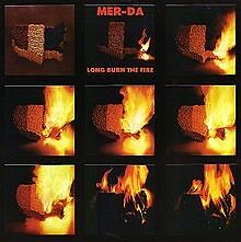 Mer-da Long Burn The Fire STILL SEALED NEW OVP Funky Delicacies Vinyl LP
