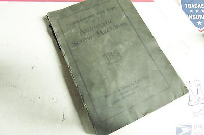 Brown & Sharpe Book,, (( Constuction  & Use Of Screw Machines)) Fair Condition.