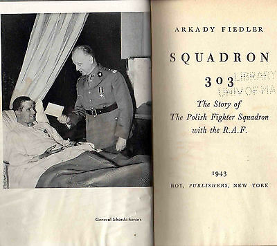 HCBook: Squadron 303 the Story of the Polish Fighter Squadron with the RAF