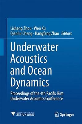 Underwater Acoustics and Ocean Dynamics | Lisheng Zhou |  9789811024214