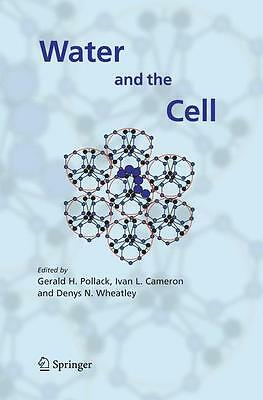 Water and the Cell   Ivan L. Cameron    9781402049262