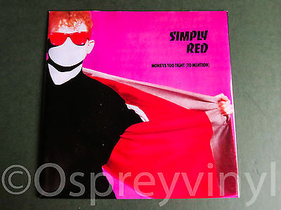 "Simply Red Moneys Too Tight Near Mint Original UK 7"" single"