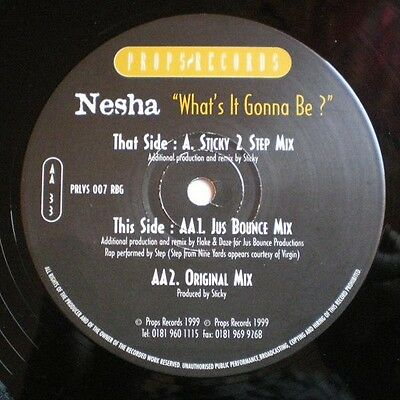 Nesha Whats It Gonna Be? Vinyl Single 12inch Props Records