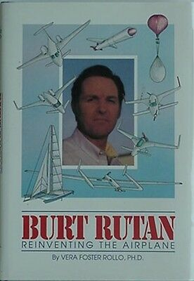Burt Rutan: Reinventing The Airplane, 1991 Book (Voyager +