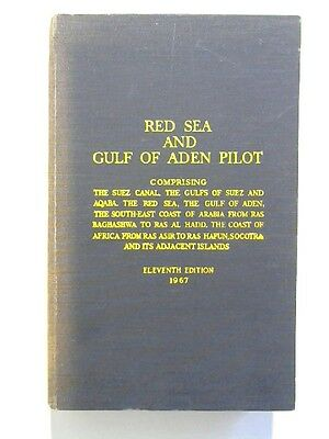 N.P. 64: Red Sea and Gulf of Aden Pilot. The Hydrographer of the Navy: