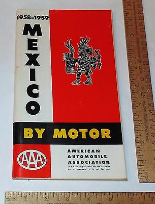 1958-1959 MEXICO BY MOTOR - American Automobile Association - AAA - BOOKLET