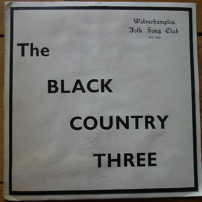 WS 100 The Black Country Three / Wolverhampton Folk Song Club private pressing