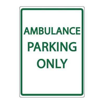 ZING 3071 Parking Sign,Ambulance Parking Only G4288886