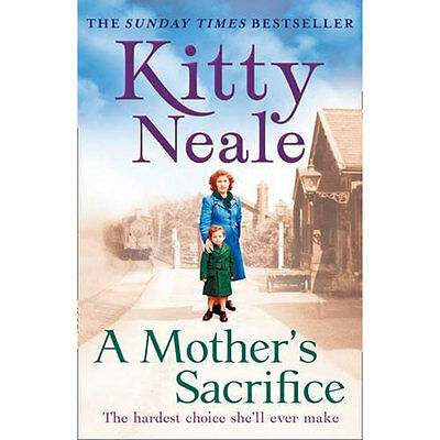 A Mothers Sacrifice by Kitty Neale (Paperback), New Arrivals, Brand New