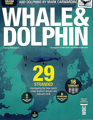 Whale & Dolphin Magazine, WDC, Summer 2016, issue 74