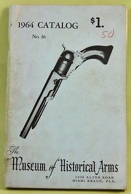 1964 No. 16 Catalog: The Museum of Historical Arms /Miami Beach, Fla. /NR