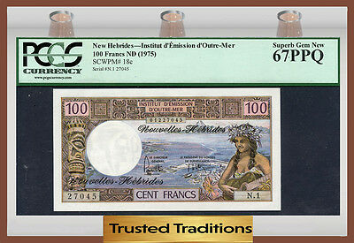 TT PK 18c 1975 NEW HEBRIDES 100 FRANCS PCGS 67 PPQ SUPERB GEM NEW NONE FINER!