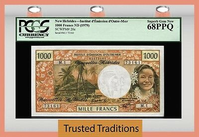 TT PK 20c ND 1979 NEW HEBRIDES 1000 FRANCS PCGS 68 PPQ SUPERB GEM NEW NONE FINER