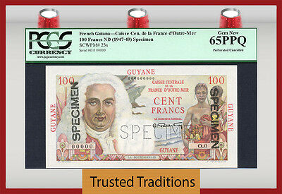 TT PK 23s 1947-49 FRENCH GUIANA 100 FRANCS SPECIMEN PCGS 65 PPQ GEM NEW POP TWO