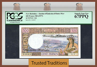 TT PK 18d ND 1977 NEW HEBRIDES 100 FRANCS PCGS 67 PPQ SUPERB GEM NEW