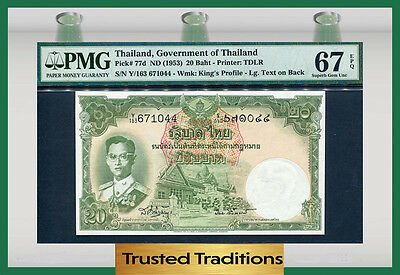 "TT PK 77d 1953 THAILAND 20 BAHT ""KING IN FIELD MARSHAL"" PMG 67 EPQ SUPERB GEM"