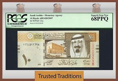 TT PK 33a 2007 SAUDI ARABIA KING ABDULLAH PCGS 68 PPQ SUPERB 1 OF 2 NONE FINER