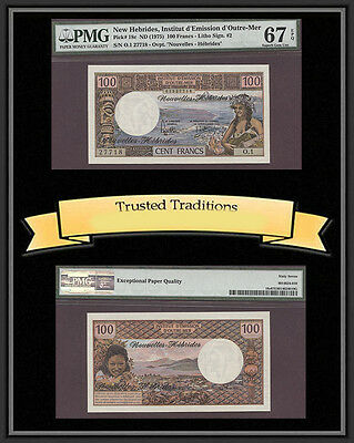 TT PK 18c 1975 NEW HEBRIDES 100 FRANCS PMG 67 EPQ SUPERB GEM UNC. NONE FINER