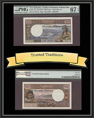 TT PK 18c 1975 NEW HEBRIDES 100 FRANCS PMG 67 EPQ SUPERB GEM UNC NONE FINER