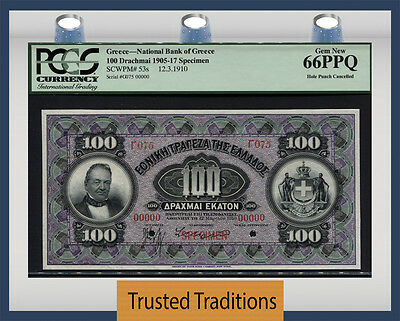 TT PK 53s 1905-17 GREECE 100 DRACHMAI SPECIMEN PCGS 66 PPQ GEM NEW NONE FINER!