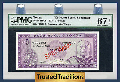"TT PK 21bCS1 1978 TONGA 5 PA'ANGA ""COLLECTOR SERIES SPECIMEN"" PMG 67 EPQ SUPERB"