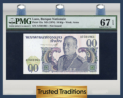 "TT PK 15a 1974 LAOS 10 KIP ""KING SAVANG VATTHANA"" PMG 67 EPQ SUPERB GEM TOP POP"