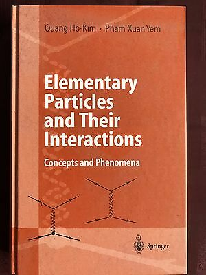 Ho-Kim Yem Elementary Particles and Their Interactions: Concepts and Phenomena