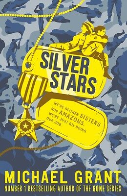 Silver Stars (The Front Lines series) (Paperback), Grant, Michael, 9781405273855