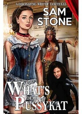 What's Dead Pussykat (Kat Lightfoot Mysteries 3) (Paperback), Sam Stone, 978184.