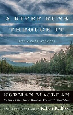River Runs Through It & Other Stories A, Maclean, Norman, Redford, Robert, 9780.