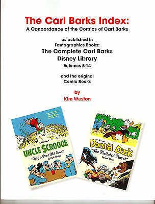 The Carl Barks Index: A  Concordance of the Comics of  Carl Barks (Disney et al)