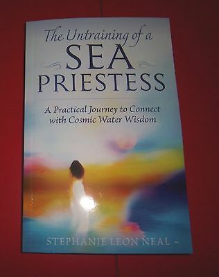 Stephanie Leon Neal - The Untraining Of A Sea Priestess ... Signed - Debut Book