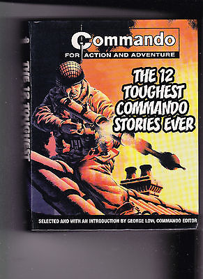 Commando For Action And Adventure,The 12 Toughest Commando Stories Hardcovover