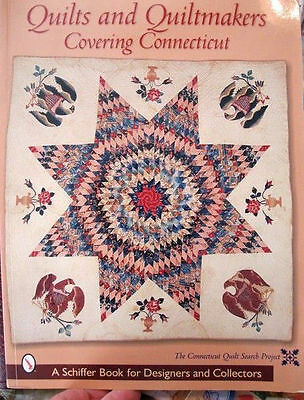 QUILTS & QUILTMAKERS COVERING CONNECTICUT Search Project 2002 soft cover 176 pg