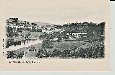 Early KIRKFIELDBANK from Lanark - river, houses, hills, Brown's Clyde Series