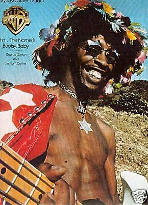 BOOTSY COLLINS preserved 1977 PROMO AD Ahh...the name is