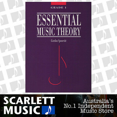 Essential Music Theory Grade 1 ( One ) - Gordon Spearritt Book *NEW*