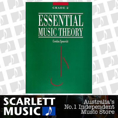 Essential Music Theory Grade 2 ( Two ) - Gordon Spearritt Book *NEW*