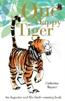 ONE HAPPY TIGER Board Book / CATHERINE RAYNER9781848692343