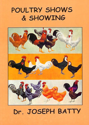BATTY JOSEPH POULTRY BOOK POULTRY SHOWS & SHOWING CHICKENS paperback BARGAIN new