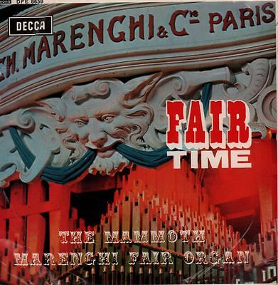 "The Mammoth Marenghi Fair Organ(7"" Vinyl P/S)Fair Time EP-Decca-DFE 865-VG/VG"